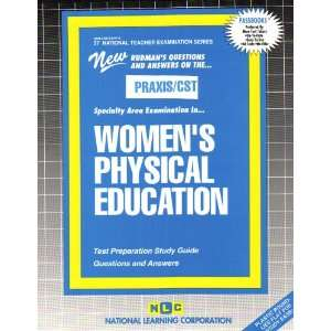 : PRAXIS/CST Womens Physical Education (Teachers License Examination