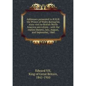 September, 1860 King of Great Britain, 1841 1910 Edward VII Books
