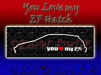 JDM HONDA 88 91 CIVIC EF HATCH YOU LOVE MY DECAL LUV