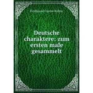 Deutsche charaktere zum ersten male gesammelt Ferdinand