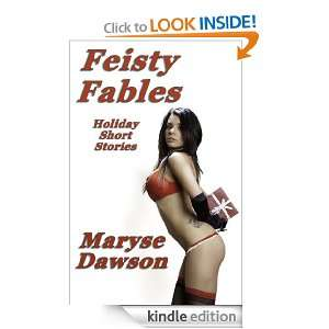 Feisty Fables: Holiday Short Stories eBook: Maryse Dawson