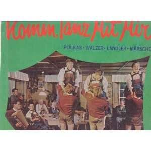 Komm, Tanz Mit Mir Die Lustigen Dorfmusikanten Music