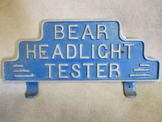 ANTIQUE  BEAR HEADLIGHT TESTER  SIGN / PLAQUE