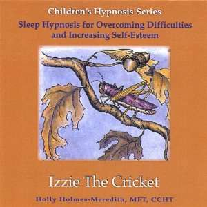 Izzie the Cricket: Holly D.Min Mft Holmes Meredith: Music