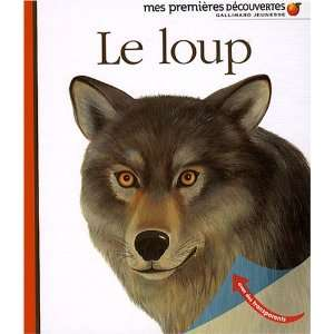 Le loup (French Edition) (9782070616442) Gallimard Books