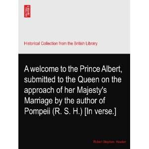A welcome to the Prince Albert, submitted to the Queen on