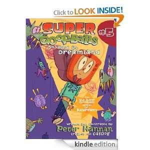 Super Goofballs, Book 5 Doomed in Dreamland Peter Hannan