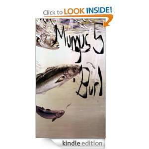 Mungus 5 Burl William Dye  Kindle Store