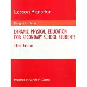 Lesson Plans for Dynamic Physical Education for Secondary