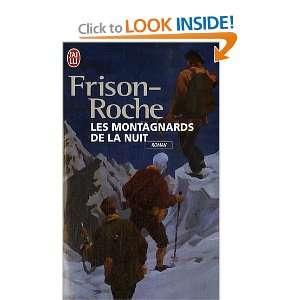 Les Montagnards de la nuit (9782290305492): Roger Frison