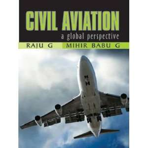 Global Perspective (9788174467270) Raju G, Mihir Babu G Books