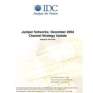 Juniper Networks December 2004 Channel Strategy Update [