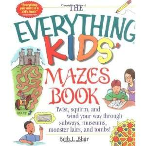 The Everything Kids Mazes Book Twist, Squirm, and Wind