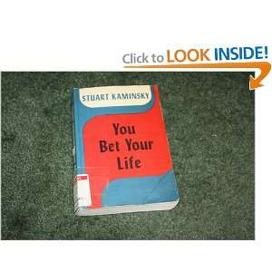 You Bet Your Life (9780893402389): Stuart M. Kaminsky