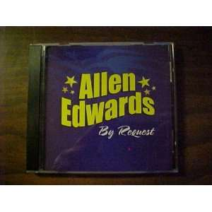 Audio Music Compact Disc CD of ALLEN EDWARDS BY REQUEST