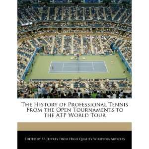 Tournaments to the ATP World Tour (9781241713003) SB Jeffrey Books