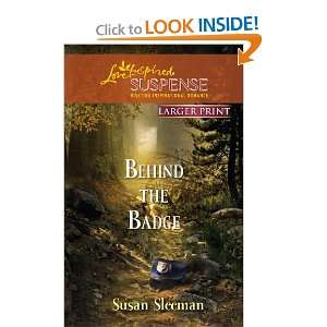 Behind the Badge (Love Inspired Large Print Suspense