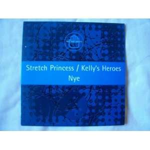 STRETCH PRINCESS/KELLYS HEROES/NYE Best Kept Secrets EP