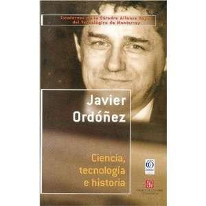 Ciencia, tecnología e historia (Cuadernos de La Ctedra Alfonso Reyes