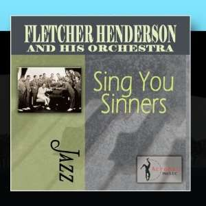 Sing You Sinners Fletcher Henderson & His Orchestra