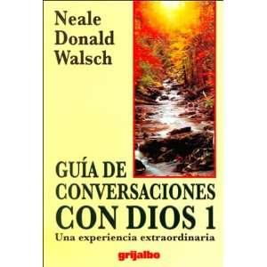 Guia De Conversaciones Con Dios Una Edperiencia