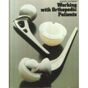 Working with orthopedic patients (Nursing photobook