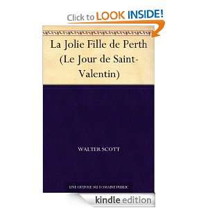La Jolie Fille de Perth (Le Jour de Saint Valentin) (French Edition