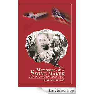 Memories of a Swing Maker : Story of a Corrections Officer in USA