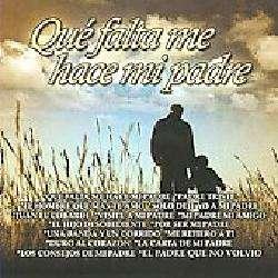 Various Artists   Que Falta Me Hace Mi Padre [6/3]