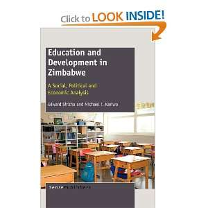 Education and Development in Zimbabwe A Social, Political