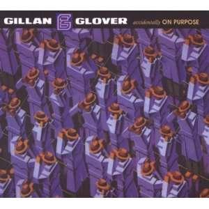 Accidentally on Purpose Ian Gillan & Roger Glover Music