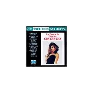 30 Exitos Various Artists, La Epoca De Oro Del Cha Cha Cha Music