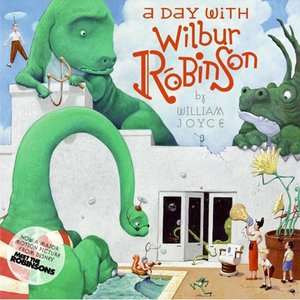A Day with Wilbur Robinson, Joyce, William Childrens