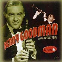 Benny Goodman & His Orchestra   The Essential BG