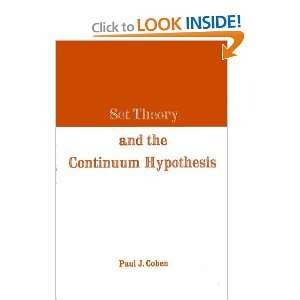 Set Theory and the Continuum Hypothesis: Paul J. Cohen