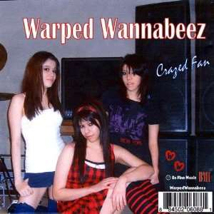 Crazed Fan Warped Wannabeez Music