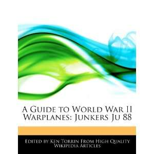 A Guide to World War II Warplanes: Junkers Ju 88