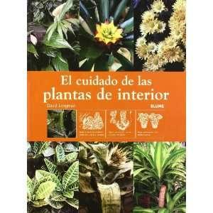 El cuidado de las plantas de interior (Spanish Edition): David Longman
