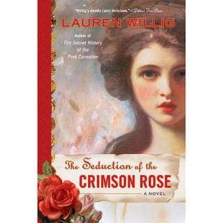 The Seduction of the Crimson Rose, Willig, Lauren