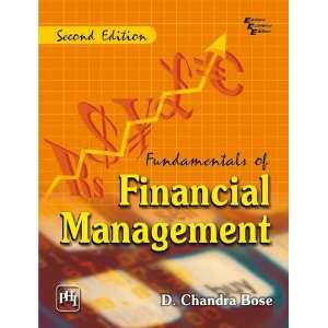 Of Financial Management (9788120340749) Chandra D. Bose Books