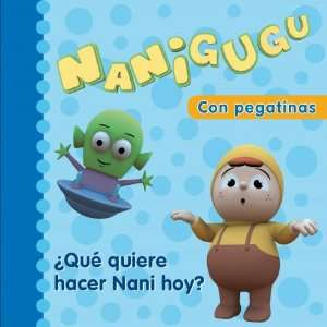 Que quiere hacer Nani hoy? / What Does Nani Want To Do