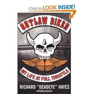Outlaw Biker: My Life At Full Throttle (9780806528991