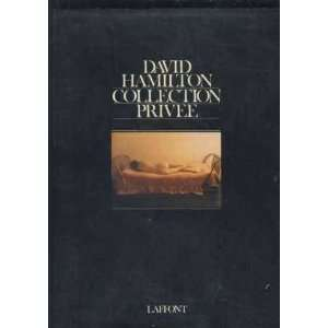 David Hamiltons Private Collection: David Hamilton: Books
