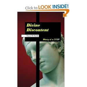 Discontent: Diary of a NVIP (9781425991739): Tamer El Sheikh: Books