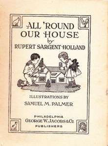 All Round Our House Rupert Holland 1919 Poetry Children