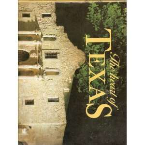 The Heart Of Texas.: WILLIAM ( TEXT BY). BIGELOW: Books