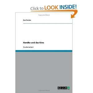 Handke und das Kino (German Edition) (9783638661782): Eva