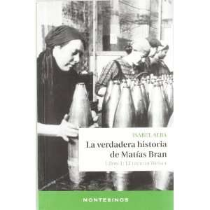 VERDADERA HISTORIA DE MATIAS BRAN, LA (9788415216933