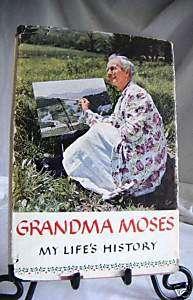 grandma moses my life story 1st ed. HCdj 16color prints