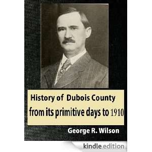 its primitive days to 1910: George R. Wilson:  Kindle Store